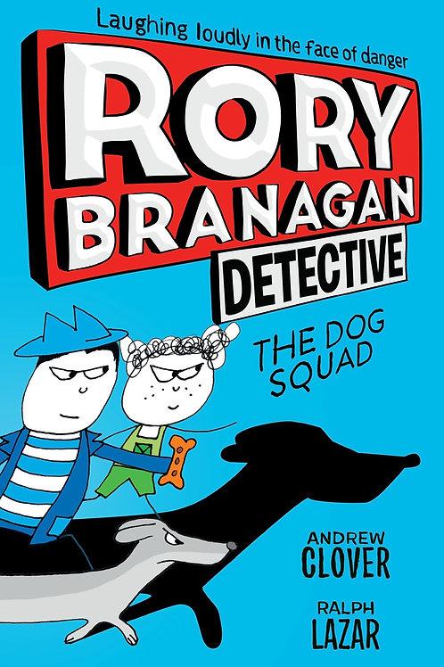 Detective Rory Branagan: The Dog Squad