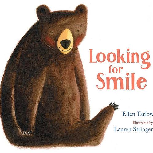 Looking for Smile by  Ellen Tarlow, Lauren Stringer (Illustrated by)