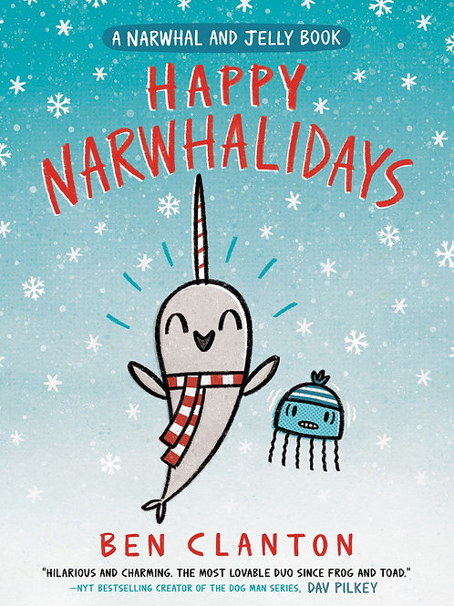 Happy Narwhalidays by Ben Clanton