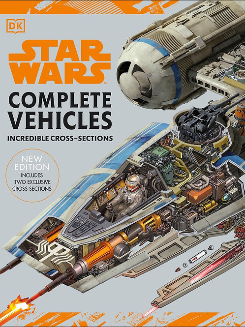 Star Wars Complete Vehicles: Incredible Cross Sections