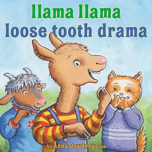 Llama Llama Loose Tooth Drama by  Anna Dewdney, JT Morrow (Illustrated by)