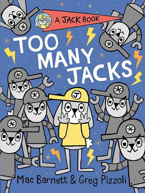 Too Many Jacks by Mac Barnett, Greg Pizzoli (Illustrated by)