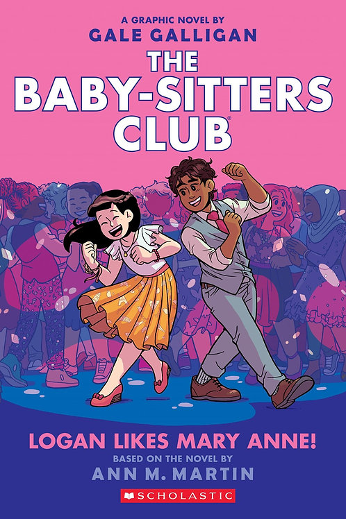 Baby-sitter's Club: Logan Likes Mary Anne (#8)