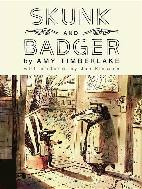 Skunk and Badger by Amy Timberlake, Jon Klassen (Illustrated by)