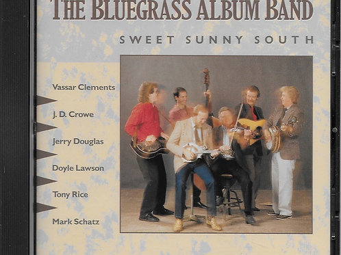 The Bluegrass Album Band - Sweet Sunny South, Volume 5