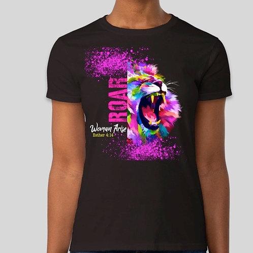 Woman ARISE!  #ROAR T-Shirt