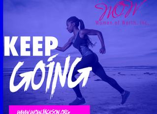 Keep GOING!