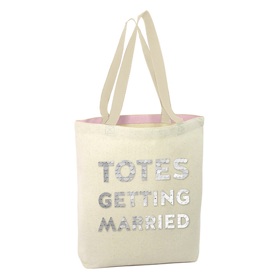 """""""Totes Getting Married"""" Tote Bag"""