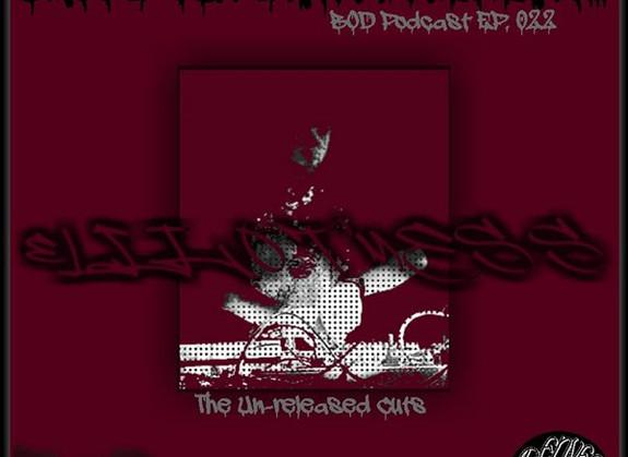 B.O.D. Podcast 026 - Elliot Mess (Gun Man Un-released Cuts)