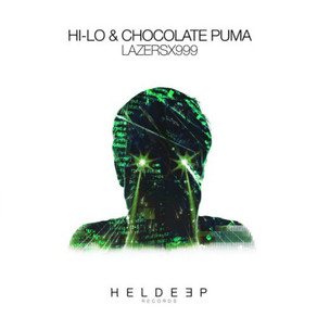 HI-LO & Chocolate Puma – LazersX999