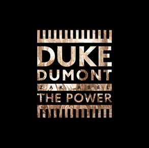 Duke Dumont – The Power feat. Zak Abel