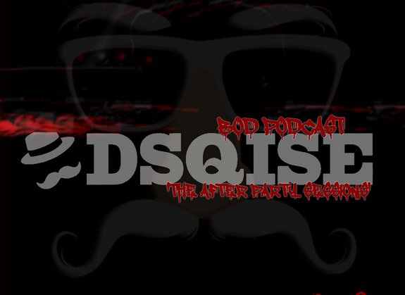 B.O.D. Podcast 022: The After Party Sessions EP. 1 - DSQISE (Rare Liquid Set)