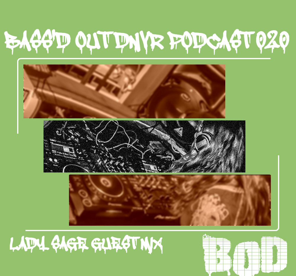 B.O.D. Podcast 020 - Lady Sage