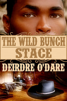 The Wild Bunch: Stace [The Wild Bunch Book 1] by Deirdre O'Dare