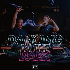 ZIZ - Dancing in the Dark