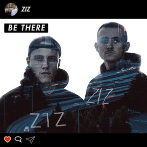 ZIZ - Be There
