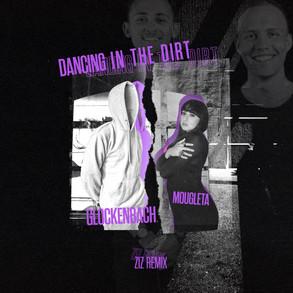 Glockenbach feat. Mougleta - Dancing in the Dirt (ZIZ Remix)