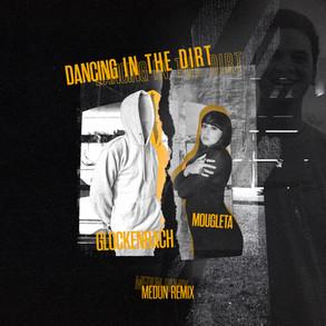 Glockenbach feat. Mougleta - Dancing in the Dirt (Medun Remix)