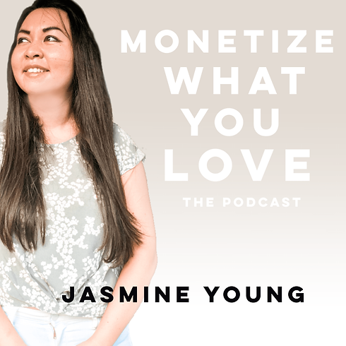 Monetize What You Love Podcast Cover-min.png