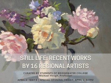 SAAC EXHIBIT | Still Life: recent works by 16 regional artists