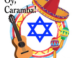 Happy Cinco De Mayo - It's a Fiesta for Mexican Jews Too!