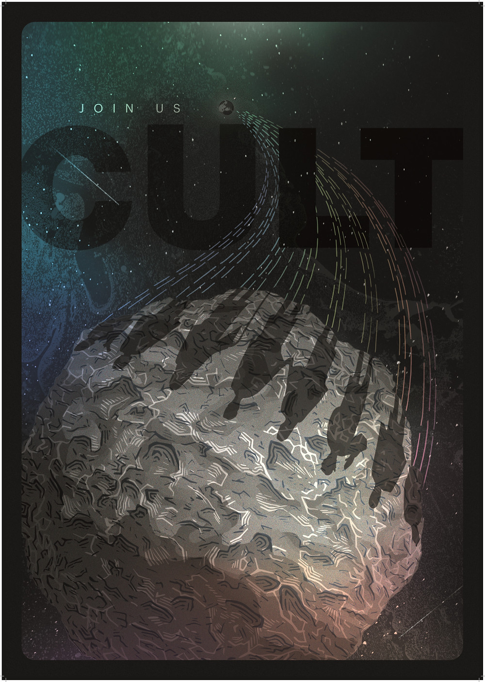 "The poster for Cult shows several shadowed figures casting their silhouettes upon a comet as it hurtles through space, with the tag-line ""Join Us"" above the film's title."