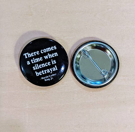 """Silence is Betrayal"" Button"