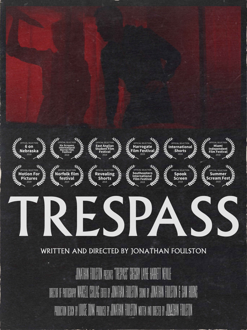 'TRESPASS (2018)' OFFICIAL SHORT FILM POSTER