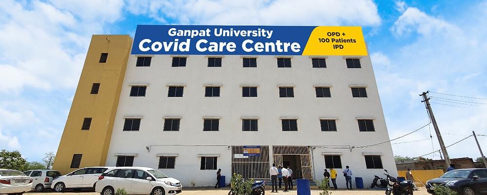 (100 Beds Covid Care Centre established by Ganpat University)