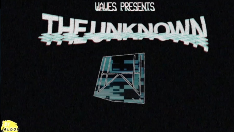 The Unknown Recap