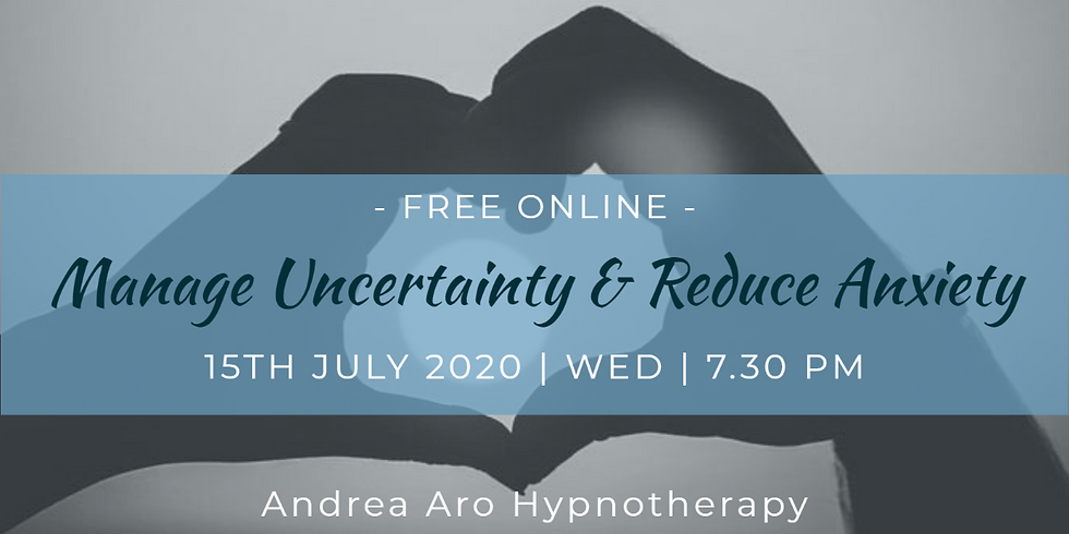 Manage Uncertainty & Reduce Anxiety Hypnosis Session