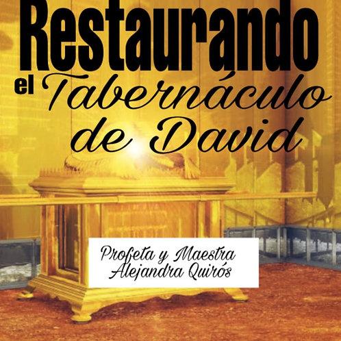 LA RESTAURACIÓN DEL TABERNÁCULO DE DAVID