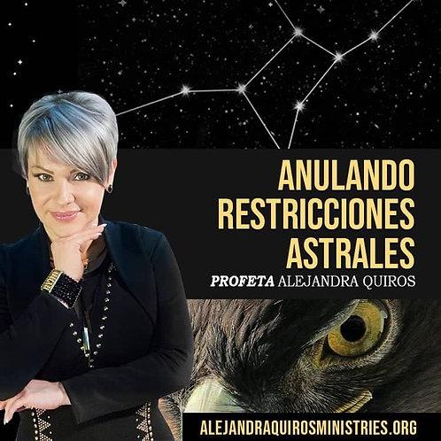 ANULANDO RESTRICCIONES ASTRALES