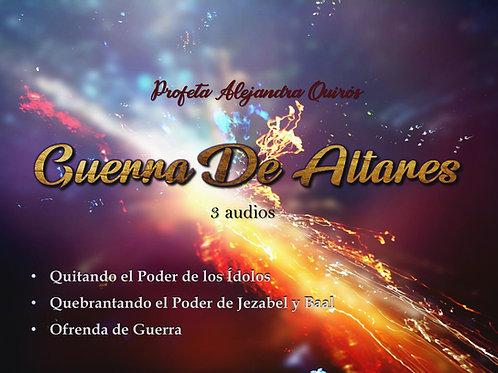 GUERRA DE ALTARES