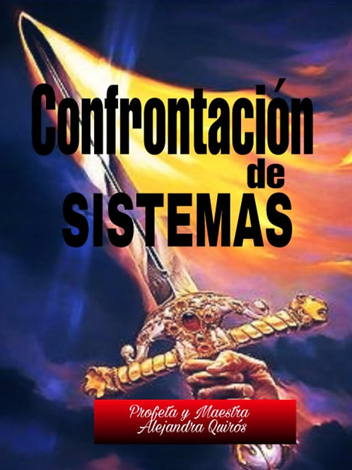 CONFRONTACIÓN DE SISTEMAS