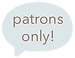 patrons only.png
