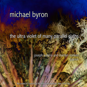 Michael Byron - The ultra violet of many parallel paths