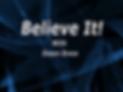 Believe It.png