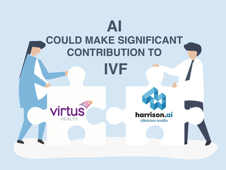 AI Could Make A Significant Contribution to IVF