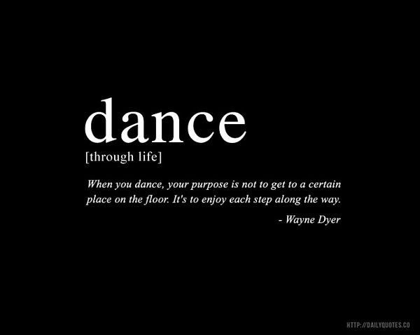 dance_wayne_dyer_inspirational_quote-680