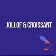 jollof and croissant