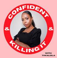confident and killing it.jpeg
