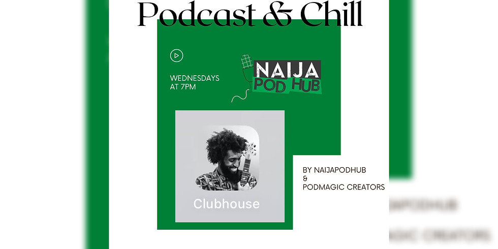 Podcast & Chill  05