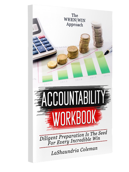 The When|Win Approach Accountability Workbook