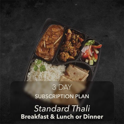 3 day - Standard Thali - Breakfast & One meal