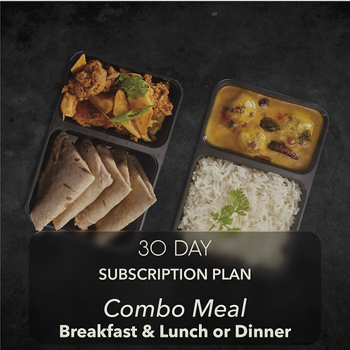 30 day - Combo Meal - Breakfast & One meal