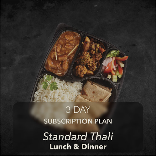 3 day - Standard Thali - Two meals