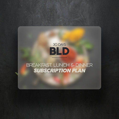 Breakfast, Lunch & Dinner (30 Days)