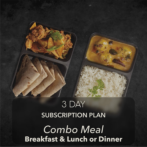 3 day - Combo Meal - Breakfast & One meal