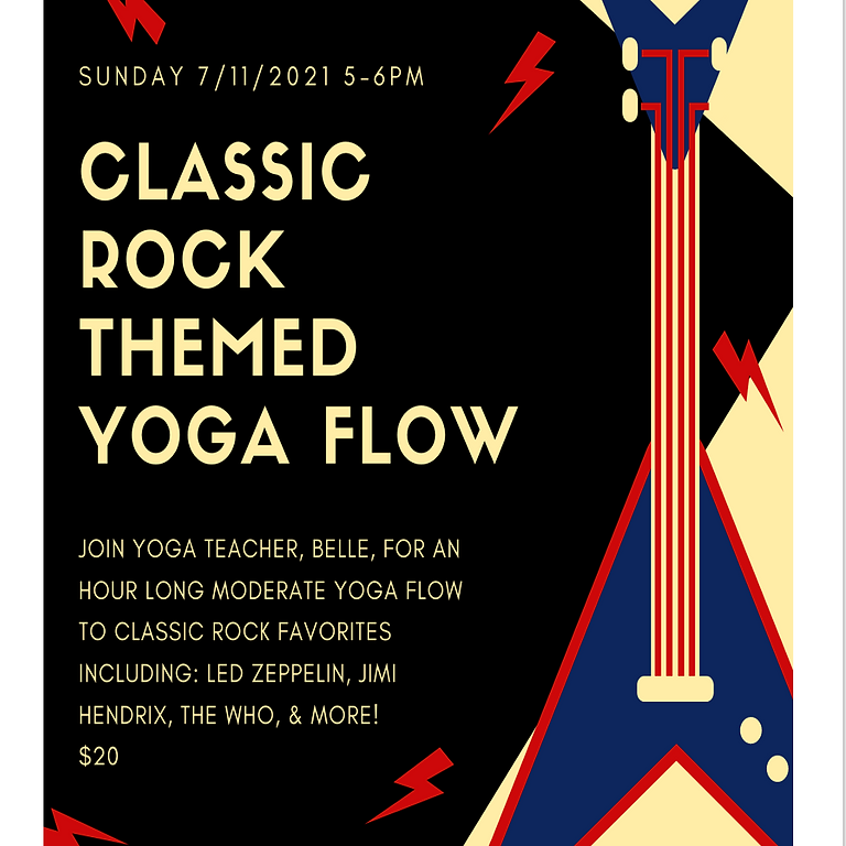 CLASSIC ROCK THEMED YOGA FLOW with BELLE